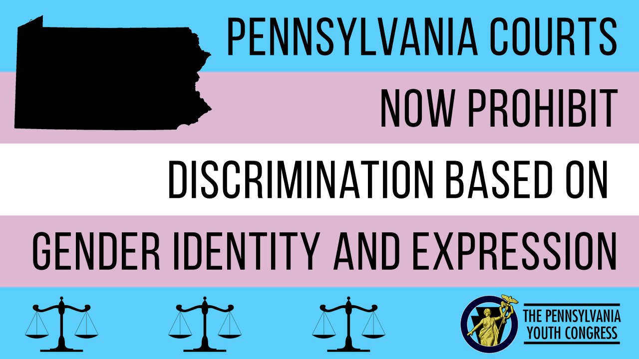 PA Courts Now Prohibit Gender Identity Discrimination