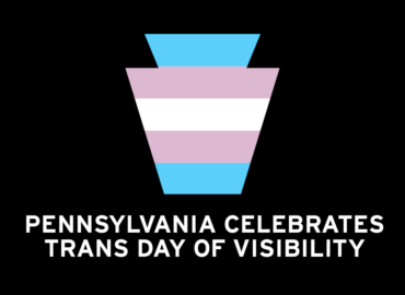 Pennsylvania Celebrates Trans Day of Visibility!