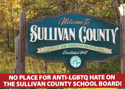 PYC Condemns Horrific Anti-LGBTQ Comments from Sullivan County School Board Member