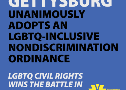 Gettysburg Unanimously Adopts an LGBTQ-Inclusive Nondiscrimination Ordinance